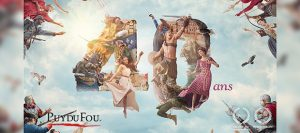 Puy du Fou 40 years